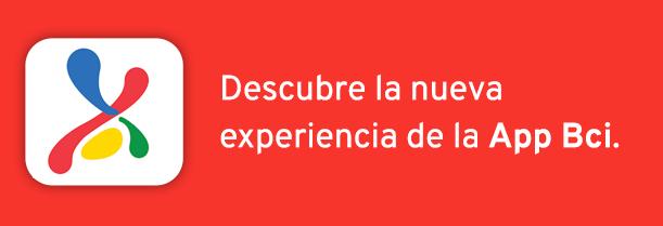 Descubre la nueva experiencia de la App Bci.