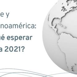 Chile y Latinoamérica: ¿Qué esperar para 2021?