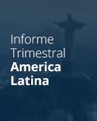 Categoria Informe Trimestral América Latina